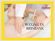 Best Waxing and Waning in Brisbane