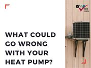 What Could Go Wrong With Your Heat Pump?