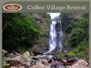 Holiday Resorts in Chikmagalur  Coffee Village Retreat
