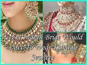 Every Indian Bride Would Love To Wear Kundan Jewlery