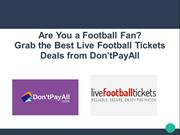 Live Football Tickets Discount Code: For Every Football Fan