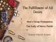 The Fufillment  Of All Desire Powerpoint