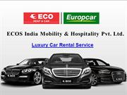 Luxury Car Rental Service in Delhi | ECO Rent a Car
