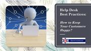 Help Desk Best Practices - How to Keep Your Customers Happy