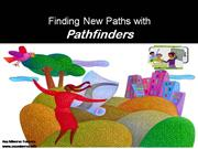 Finding new paths with Pathfinders