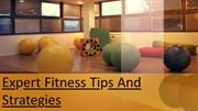 Expert Fitness Tips And Strategies