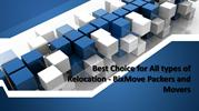 Best Choice for All types of Relocation - BixMove Packers and Movers