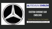 Custom Car Emblem Manufacturer - Premium Emblem Co Ltd