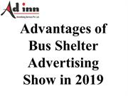 Advantages of Bus Shelter Advertising Show in 2019