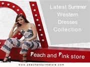 Latest summer dress Collection by Peach and Pink Store