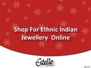 Shop For Ethnic Indian Jewellery Online, Buy Jewellery Online - Estell