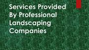 Services Provided By Professional Landscaping Companies
