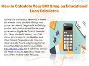 How to Calculate Your EMI Using an Educational Loan Calculator