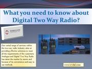 What you need to know about Digital Two Way Radio