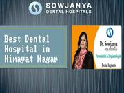 Dental Clinic in Himayat Nagar - Best Dental Hospital in Hyderabad