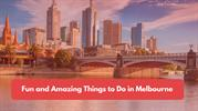 Amazing things to do in Melbourne