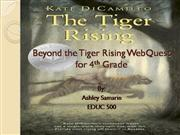 Beyond the Tiger Rising