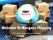 Detail Presentation About Mergeus Shipping