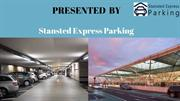 Parking at Stansted airport – avail the premium management services
