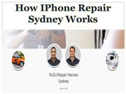 How IPhone Repair Sydney Works