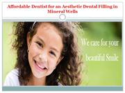 Affordable Dentist for an Aesthetic Dental Filling in Mineral Wells