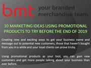 10 Marketing Ideas Using Promotional Products