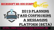 Pass Microsoft MS-200 Exam in First Attempt With Exam4Help.com Dumps