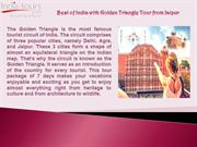 Outstanding trip - Golden Triangle Tour from Jaipur