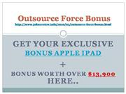 Outsource Force Bonus