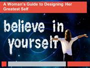 A Woman's Guide to Designing Her Greatest Self