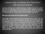 A Quick Guide on Making Your Trip Perfect with American Airlines