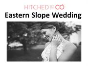 Eastern Slope Wedding