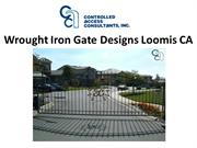 Wrought Iron Gate Designs Loomis CA