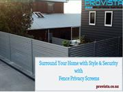 Surround Your Home with Style & Security with Fence Privacy Screens