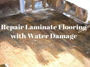 Repair Laminate Flooring with Water Damage at Moreno Valley CA