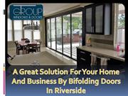 A Great Solution For Your Home And Business By Bifolding Doors In Rive