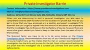 What Everyone Must Know about Private investigator Barrie