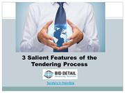 3 Salient Features of the Tendering Process - BidDetail