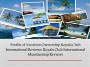 Royals Club International – Benefits of Vacation Ownership