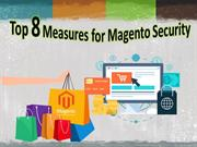 8 Security: How to do Magento security for an eCommerce store?