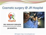 Best Cosmetic Surgery In Greater Noida | JR Hospital Book Appointment