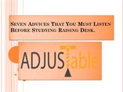 Seven Advices That You Must Listen Before Studying