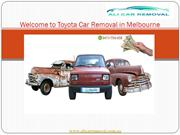 Get the Top Cash for Your old, Scrap and Unwanted Toyota Cars
