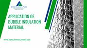 Application of Bubble Insulation Material