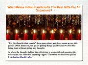 What Makes Indian Handicrafts The Best Gifts For All Occasions