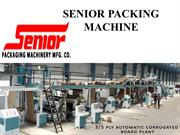 Senior Packaging Machinery | 5 Layer Corrugated Board Plant