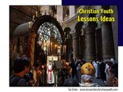 Christian youth lessons ideas to empower youths with Gospel knowledge!