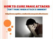 How to Cure Panic Attacks - Do Not Panic