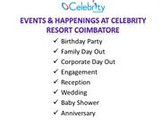 EVENTS & HAPPENINGS AT CELEBRITY RESORT COIMBATORE