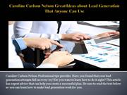 Caroline Carlson Nelson Great Ideas about Lead Generation That Anyone